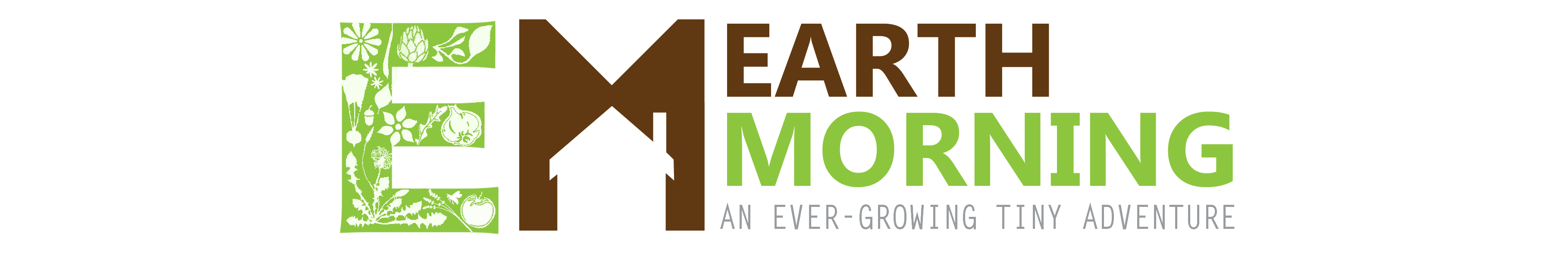 Earth Morning: an ever-growing tiny adventure